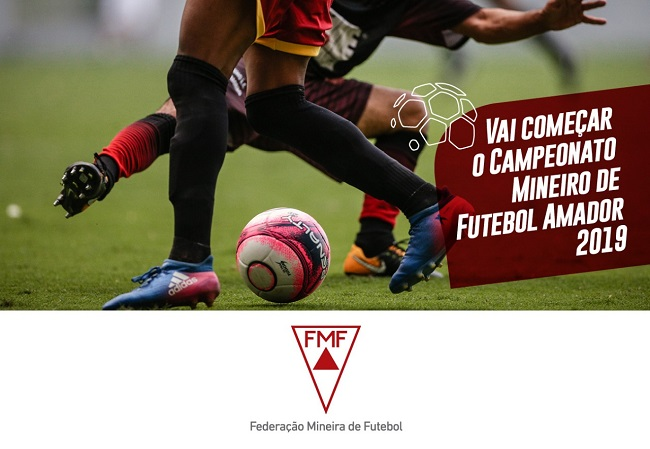 Vai rolar a bola pelo Campeonato Mineiro Amador 2019
